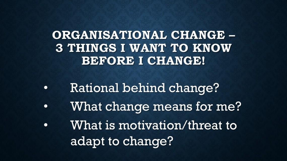 Organisational Change –