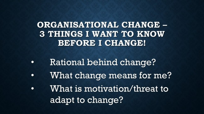 Organisational Change –